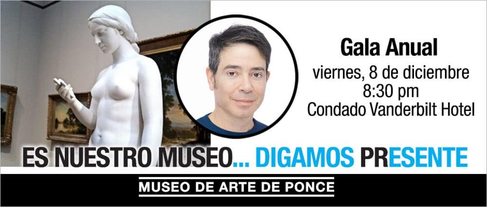 XXXVI Gala Anual del Museo de Arte de Ponce   08.12.17   Dr. Jose Raul Montes