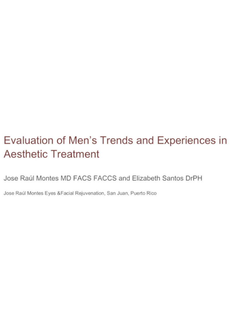 Evaluation-of-Mens-Trends-and-Experiences-in-Aesthetic-Treatment - Dr. Montes